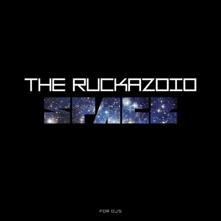 Ruckazoid - Space... New scratch record
